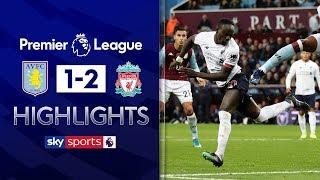 Mane scores last-minute winner | Aston Villa 1-2 Liverpool | | Premier League Highlights