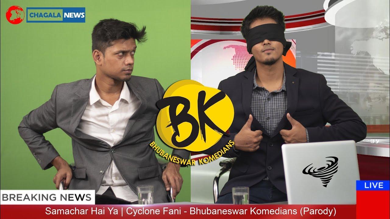 Samachar Hai Ya   Cyclone Fani - Bhubaneswar Komedians (Parody)