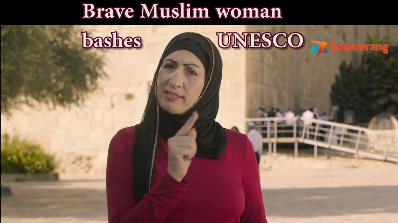 Boomerang A Brave Muslim Woman Bashing Unescos Resolution Youtube