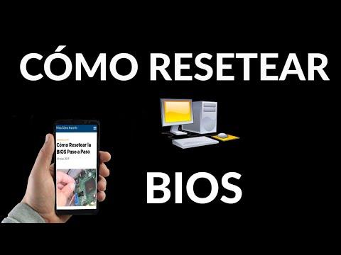 Cómo Resetear la BIOS de tu PC