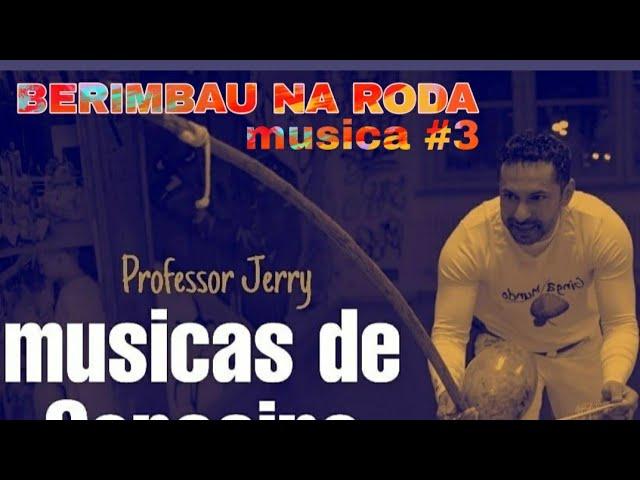 Musica de Capoeira #Berimbaunaroda #professorjerry #capoeiramusic