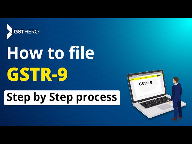 How to File GSTR 9 (Annual Return) with GSTHero - Step by Step
