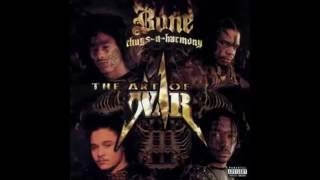 Bone Thugs n Harmony - The Art Of War