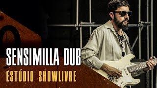 """O que a ver com isso"" part. Niko Souza - Sensimilla Dub no Estúdio Showlivre 2017"