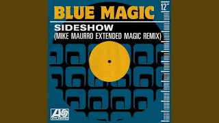 Sideshow (Mike Maurro Extended Magic Remix)
