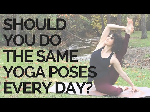 SHOULD YOU DO THE SAME POSES EVERY DAY? | Yoga for Beginners | Yoga for Pain + Fatigue