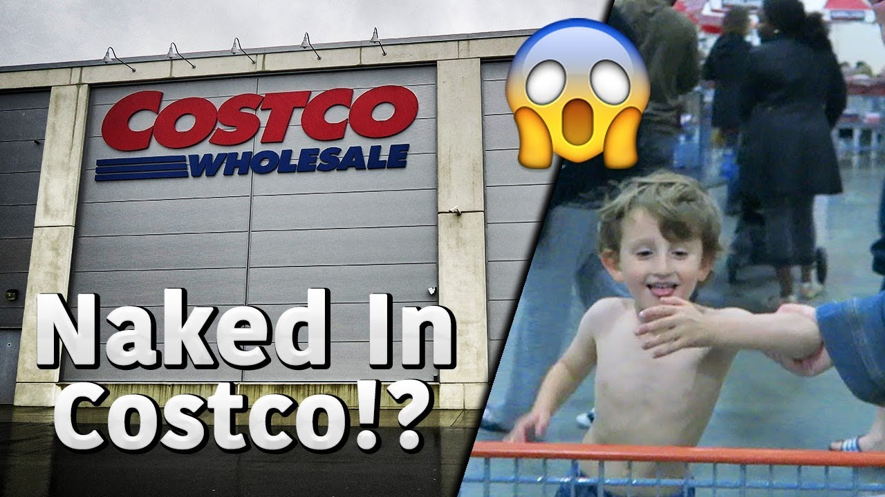 Naked in Costco - YouTube