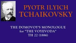 Video Tchaikovsky  : The Domovoy's Monologue for The Voyevoda (1886) download MP3, 3GP, MP4, WEBM, AVI, FLV Oktober 2017