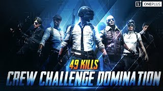 Crew Challenge Domination | 49 Kills ft. VipeR MortaL Regaltos Frost | PUBG Mobile | OnePlus
