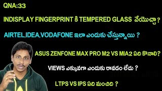 QNA Telugu 33 : indisplay fingerprint,ltps vs ips which is better