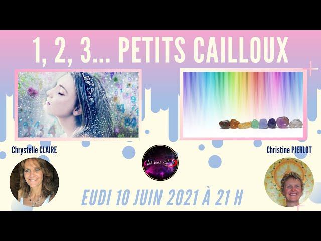 «1, 2, 3 … PETITS CAILLOUX »