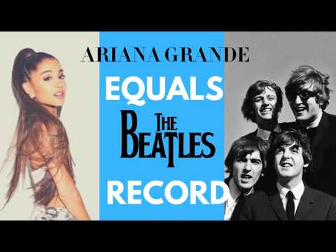 Araiana Grande equals The Beatles record  on Billboard | Billboard 1 2 3 songs all by Ariana Grande Mp3