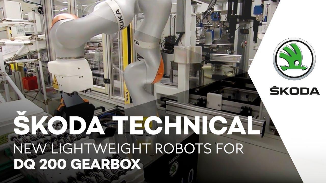 ŠKODA TECHNICAL: New lightweight robots for DQ 200 gearbox