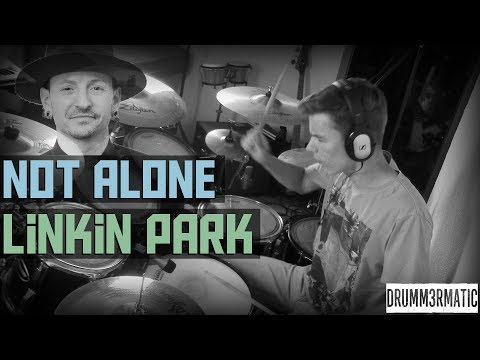 LINKIN PARK - NOT ALONE || DRUM COVER | R.I.P CHESTER!