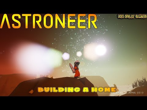 🔴 ASTRONEER LIVE - Breaking Ground - BUILDING A HOME #1