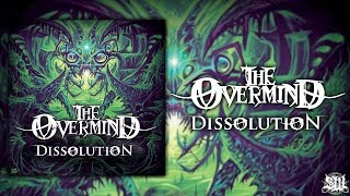 The Overmind - Dissolution [Full EP Stream] (2015) Exclusive Premiere