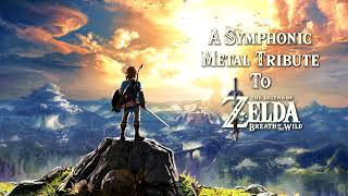 A Symphonic Metal Tribute to Breath Of The Wild
