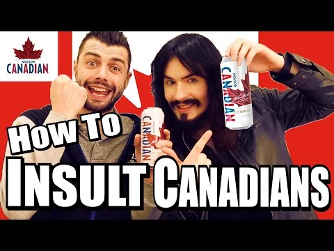 Things You Should Never Call Canadian People!!