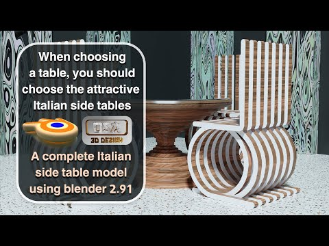 When choosing a table, you should choose the attractive Italian side tables 3D tutorial Blender 2.91