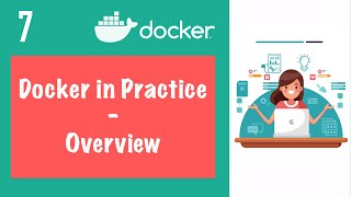 Overview of Workflow with Docker - Docker in Practice || Kubernetes Tutorial 7