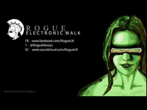 (Official) Rogue - Electronic Walk [Free Download]