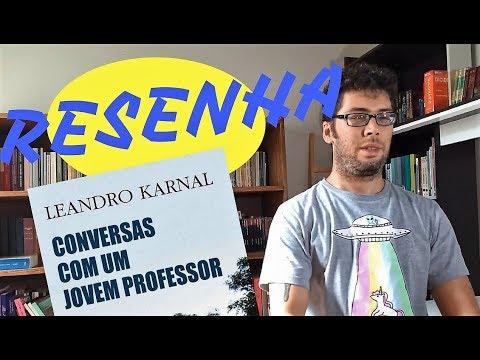 conversas-com-um-jovem-professor,-de-leandro-karnal,-por-iury-belchior.
