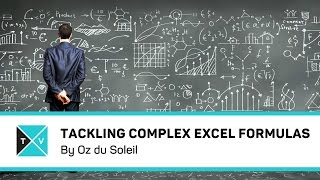 Tackling Complex Formulas in Excel - Excel Tips and Tricks