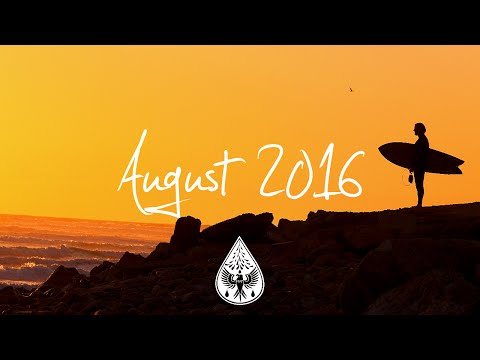 Indie/Rock/Alternative Compilation - August 2016 (1-Hour Playlist)