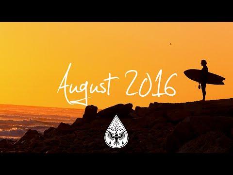 Indie/Rock/Alternative Compilation - August 2016 (1-Hour Playlist)