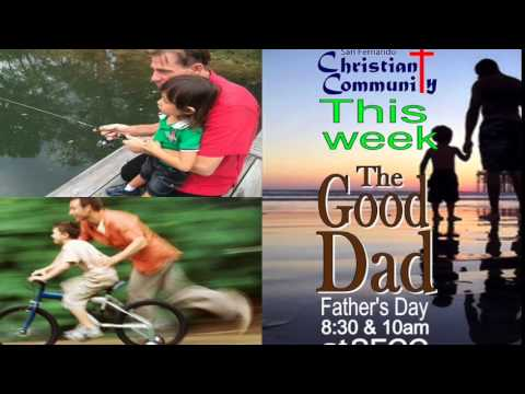 The Good Dad: 4 Things a Good Father Does
