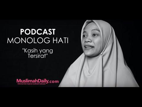 Podcast Monolog Hati : Kasih Yang Tersirat