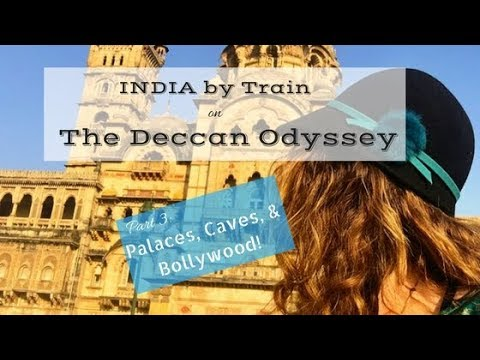 DECCAN ODYSSEY Train in INDIA - Palaces, Caves, & Bollywood!