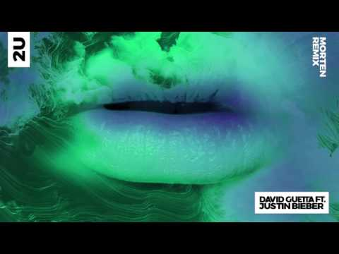 David Guetta ft.Justin Bieber 2U (Morten remix)