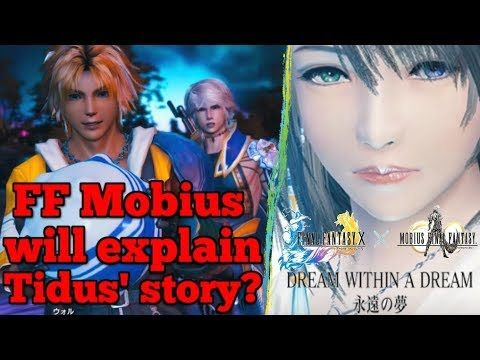 'Dream Within A Dream' - Mobius to add NEW canon to Tidus' story between Final Fantasy X & X-2