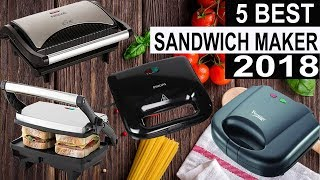 5 Best Sandwich and Grill Maker 2018