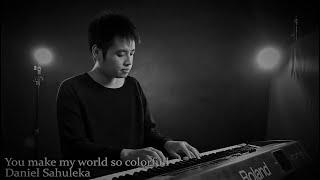 Peaceful Piano You Make My World Daniel Sahuleka