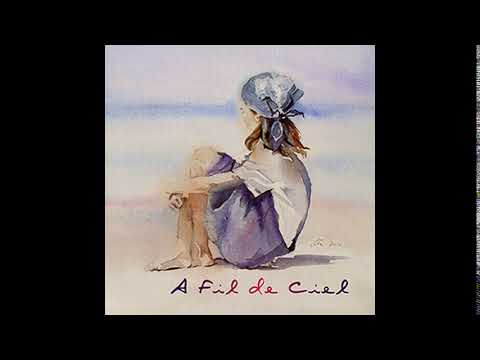 A Fil De Ciel – A Fil De Ciel 2005 Full Album
