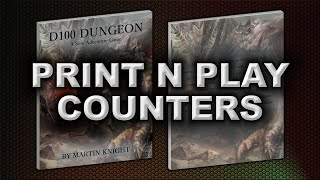 PRINT N PLAY COUNTERS (D100 DUNGEON)