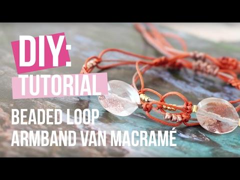 Sieraden maken: Beaded loop armband van Macramé ♡ DIY