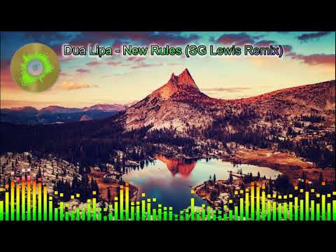 Dua Lipa - New Rules (SG Lewis Remix) | KLBLukyn