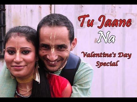 tu-jaane-na---ajab-prem-ki-ghajab-kahani-(cover-song)- -2014-valentines-day-special-dedication
