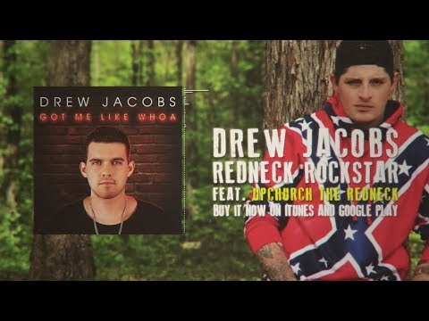 Drew Jacobs - Redneck Rockstar (feat. Upchurch) - Official Lyric Video