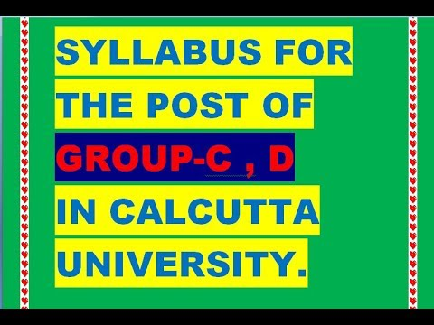 Syllabus for the post of Group-C,D in Calcutta University.