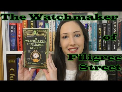 The Watchmaker of Filigree Street - Book Review | The Book Worm