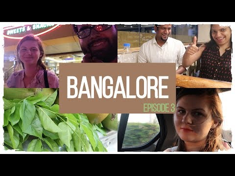 24 hours in Bangalore: Episode 3| India Diaries 2018