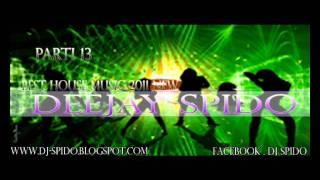 Best House Music 2011 Club Hits ( Part 13 ) Mixed By Deejay Spido