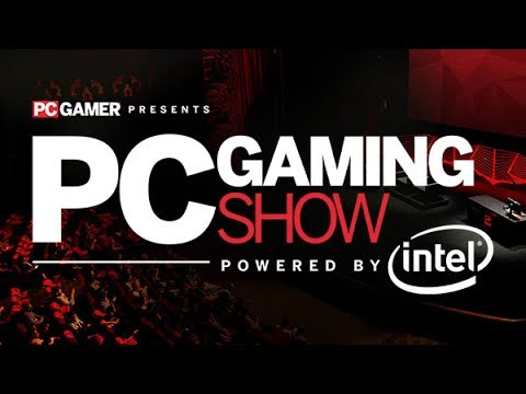 PC Gaming Show Press Conference E3 2017