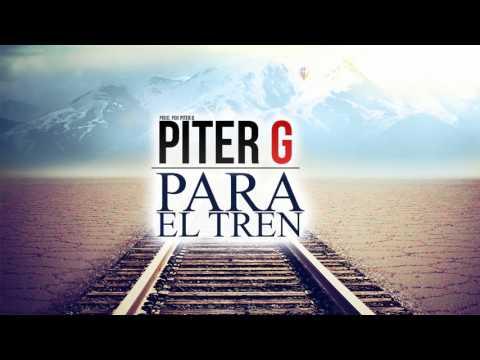Descargar Video Piter-G | Para el tren (Prod. por Piter-G)