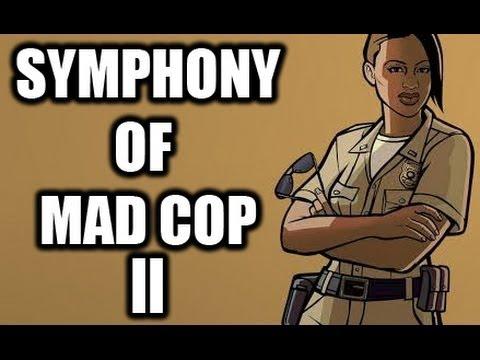 Symphony of Mad Cop 2
