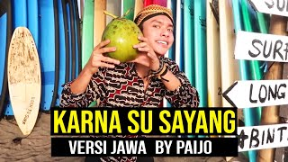 Download lagu  KARNA SU SAYANG - NEAR feat. DIAN SOROWEA by PAIJO
